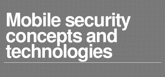 SY0-501 Section 4.2- Summarize mobile security concepts and technologies.